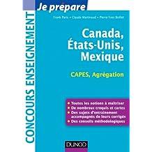 Canada, Etats-Unis, Mexique - Capes-Agrégation : Capes-Agrégation Géographie (Concours enseignement)