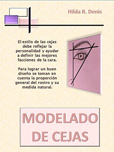 Modelado de Cejas: Depilación de cejas por Hilda R. Denis