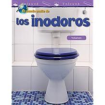 El Mundo Oculto de Los Inodoros: Volumen (the Hidden World of Toilets: Volume) (Spanish Version) (Grade 5) (Mathematics Readers)