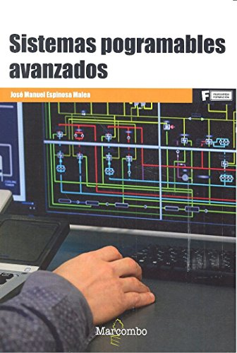 Descargar Libro *Sistemas programables avanzados (MARCOMBO FORMACIÓN) de José Manuel Espinosa Malea