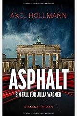 Asphalt - Ein Fall für Julia Wagner Taschenbuch