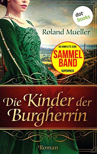 Die Kinder der Burgherrin: Der Clan des Greifen - die komplette ...