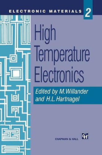 High Temperature Electronics (Electronic Materials Series)