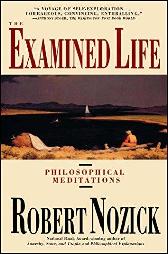 Examined Life: Philosophical Meditations por Robert Nozick