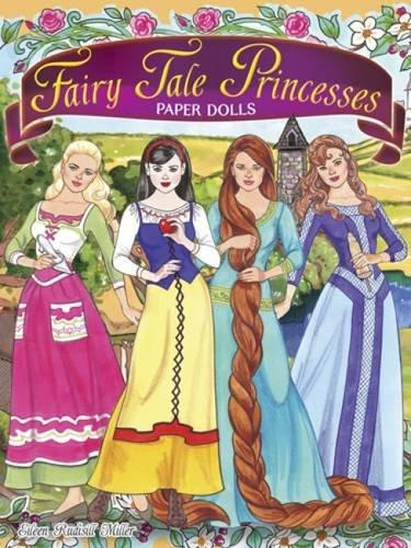 Fairy Tale Princesses Paper Dolls (Dover Paper Dolls)