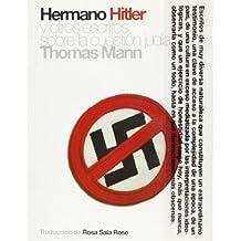 Hermano Hitler: Y Otros Escritos Sobre La Cuestion Judia (Polirritmos)