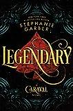 #4: Legendary: A Caraval Novel