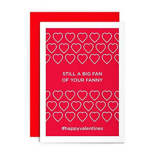 Valentinstagskarte - Still A Big Fan of Your Fanny - Lustige humorvolle unhöfliche Herz-Gruß Liebe für Ihn, Ihren Freund, Freundin, Ehemann, Ehefrau, Verlobte, Schwule, Valentinstag