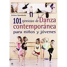 101 Ejercicios De Danza Contemporánea Para Niños Y Jóvenes