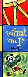 What Am I? Music! by Alain Crozon (2004-01-01)