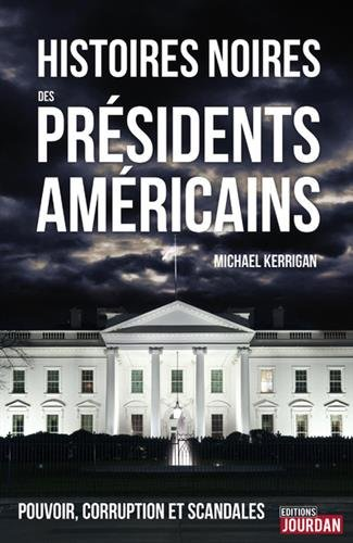 histoires-noires-des-presidents-americains