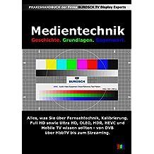 Medientechnik: Alle Infos zur Fernsehtechnik, perfekten Bildqualität, UHD, HDR, Streaming, Sat-IP.....