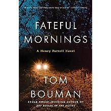 FATEFUL MORNINGS (Henry Farrell)