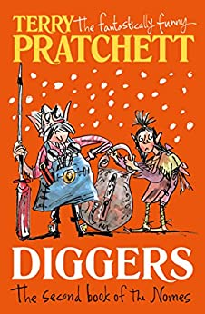 Diggers: The Second Book of the Nomes (The Bromeliad Trilogy) by [Pratchett, Terry]