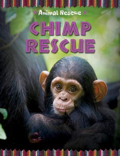 Chimp Rescue (Animal Rescue)