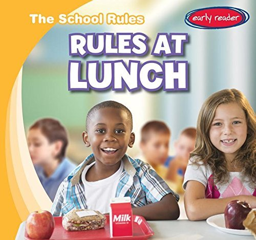 Rules at Lunch (School Rules) by Paul Bloom (2015-08-01)