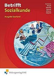 Betrifft Sozialkunde für das Saarland: Lehr- und Arbeitsbuch an beruflichen Schulen: Schülerband