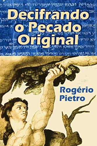 Decifrando o Pecado Original (Portuguese Edition)