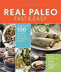 Real Paleo Fast & Easy by Loren Cordain PH.D. (2015-12-29)