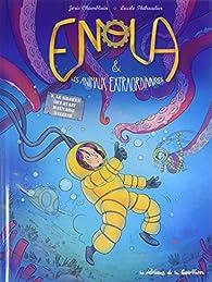 Enola et les animaux extraordinaires, tome 3 : Le kraken qui avait mauvaise haleine par Joris Chamblain