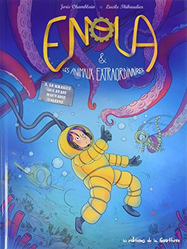 Enola & les animaux extraordinaires (3) : Le kraken qui avait mauvaise haleine