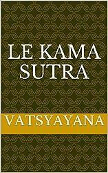Le Kama Sutra illustré (French Edition)