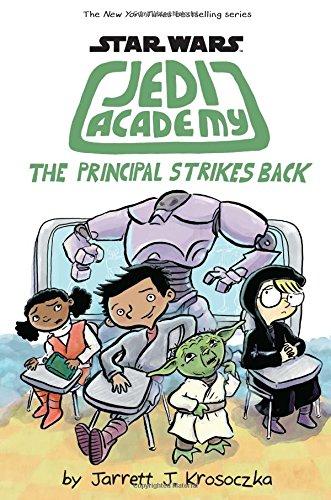 Star Wars: Jedi Academy #6: The Principal Strikes Back