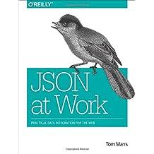 JSON at Work