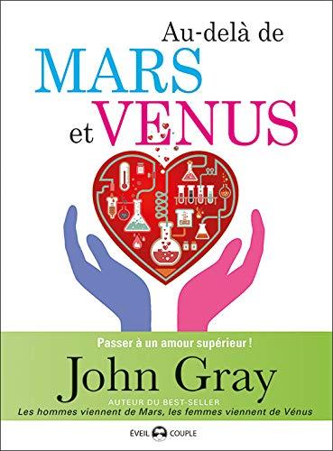 Au-delà de Mars et Vénus : Passer à un amour supérieur
