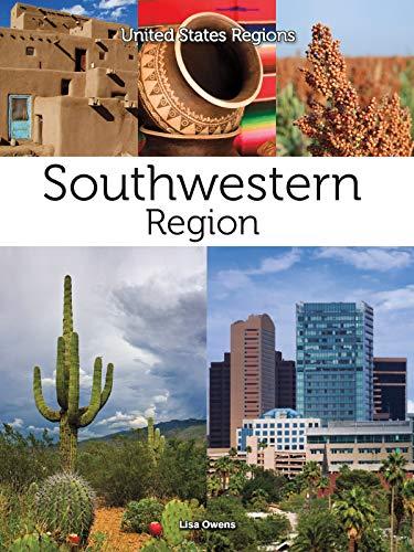 Southwestern Region (United States Regions) (English Edition)
