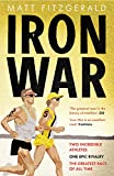 Image de Iron War: Two Incredible Athletes. One Epic Rivalry. The Greatest Race of All Ti