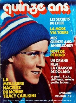 JOURNAL QUINZE ANS (LE) [No 158] du 01/11/1978 - LES SECRETS DU LYCEE -LA MODE VIA TOURS -MES 15 ANS / ANNIE CORDY -HOTESSE DE BORD -LA CHANSON DE ROLAND / FILM -LA MEILLEURE NAGEUSE DU MONDE TRACY CAULKINS