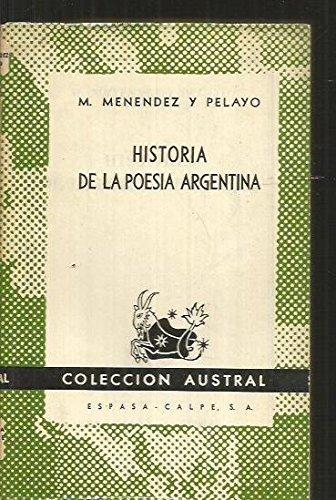 HISTORIA DE LA POESIA ARGENTINA por MARCELINO MENENDEZ Y PELAYO