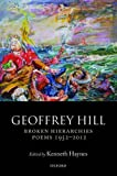 Broken Hierarchies: Poems 1952-2012