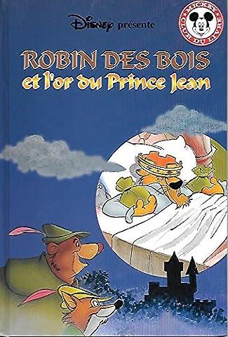 Livre Disney Club Du Livre - Robin des Bois et l'or du prince