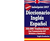 Diccionario Inglés Español - babelpoint 2017: con pronunciación AFI Británica y Americana