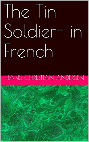 The Tin Soldier- in French