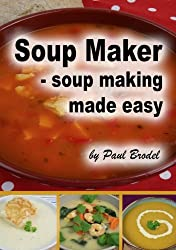 Soup Maker - Soup Making Made Easy