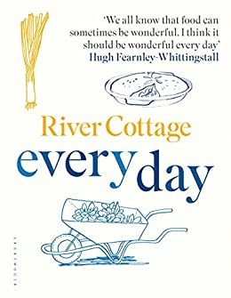 River Cottage Every Day by [Fearnley-Whittingstall, Hugh]