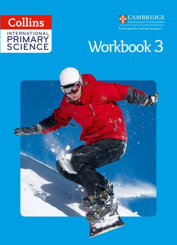 Collins International Primary Science – International Primary Science Workbook 3 por Fiona MacGregor, Karen Morrison, Tracey Baxter, Sunetra Berry, Pat Dower, Helen Harden