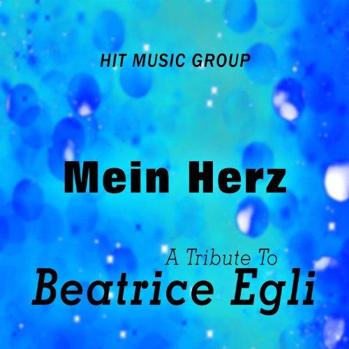 Mein Herz - A Tribute to Beatrice Egli