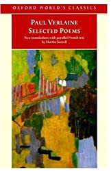 Selected Poems: with parallel French text (Oxford World's Classics) by Paul Verlaine (1999-11-04)