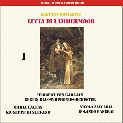 "Lucia de Lamermoor: ""Egli s'avanza!"""