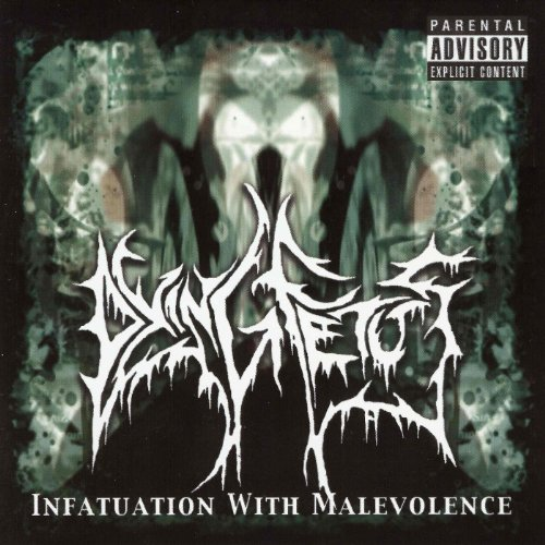 Infatuation With Malevolence [...