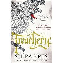 Treachery by S. J Parris (2014-01-01)