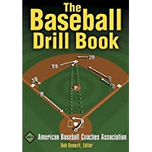 The Baseball Drill Book (The Drill Book Series) by American Baseball Coaches Association (2003-11-26)