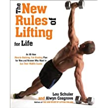 The New Rules of Lifting For Life: An All-new Muscle-building, Fat-blasting Plan for Men and Women Who Want to Ace Their Midlife Exams (Hardback) - Common