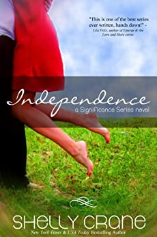 Independence: A Significance Novel - Book 4 (English Edition) di [Crane, Shelly]