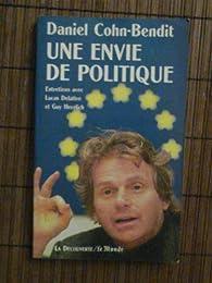 Une envie de politique par Daniel Cohn-Bendit