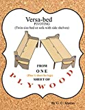 Versa-bed pivoting: Twin size bed or sofa with side shelves. (English Edition)
